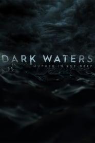 Dark Waters: Murder in the Deep 1×1