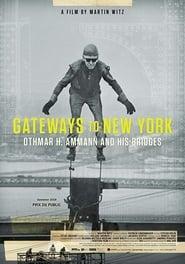 Gateways to New York: Othmar H. Ammann and his bridges (2019)