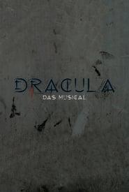 Dracula: Das Musical 2007