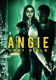 مترجم أونلاين و تحميل Angie: Lost Girls 2020 مشاهدة فيلم