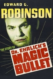 'Dr. Ehrlich's Magic Bullet (1940)