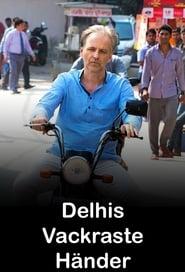 Delhis vackraste händer (2017) The Passion
