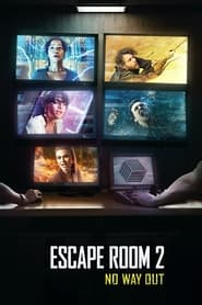 Escape Room 2: No Way Out (2021)