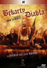 Bękarty diabła / The Devil's Rejects (2005)