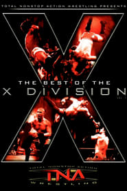 The Best of the X Division, Vol 1
