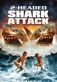 2-Headed Shark Attack [2012]
