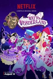Ever After High: Way Too Wonderland (2015)