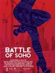 Battle of Soho (2017)