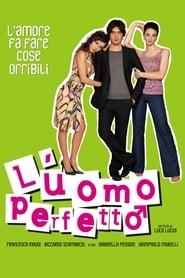 L'uomo perfetto (2005)