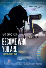 Become Who You Are: 4 Drivers, 4 Stories, 1 Race 2020