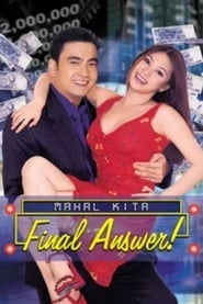 Watch Mahal Kita: Final Answer! (2002)