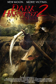 فيلم Dark Harvest II: The Maize مترجم
