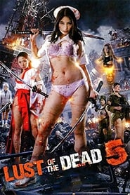 Rape Zombie: Lust of the Dead 5 (2014)