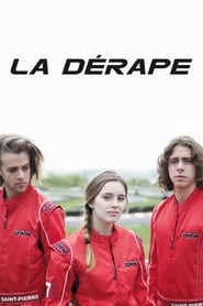 La dérape streaming vf poster
