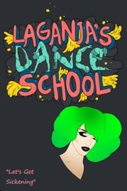 Laganja's Dance School (2019)
