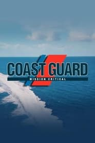 Coast Guard: Mission Critical 2020