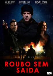 Roubo sem Saída (2016) Dublado Online