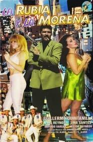 مشاهدة فيلم La Rubia y La Morena 1997 مترجم أون لاين بجودة عالية