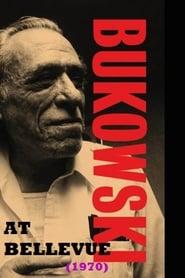 Bukowski at Bellevue (1970)
