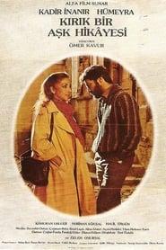 Kırık Bir Aşk Hikayesi (1982)