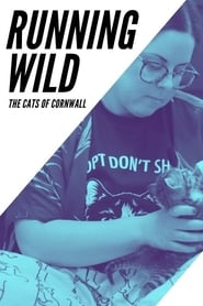 Watch Running Wild: The Cats of Cornwall (2020)