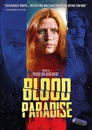 Blood Paradise (2019) Watch Online Free