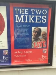 The Two Mikes Live