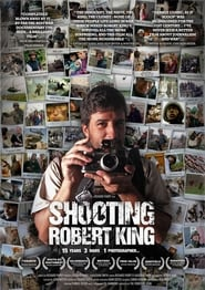 Shooting Robert King (2008)