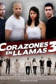 Corazones en Llamas 3 2017