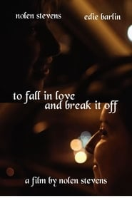 To Fall In Love And Break It Off (2020)