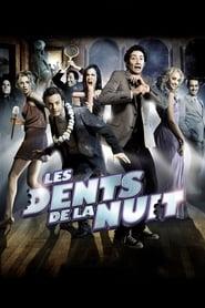 Les dents de la nuit (2008)