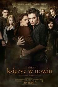 Saga Zmierzch: Księżyc w nowiu / The Twilight Saga: New Moon (2009)