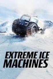 Extreme Ice Machines: Season 1