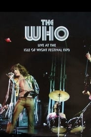 The Who: Live at the Isle of Wight Festival 1970 2004