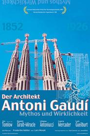 Der Architekt Antoni Gaudí - Mythos und Wirklichkeit 2006