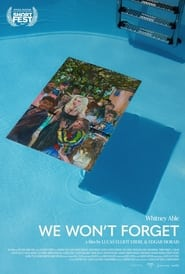 We Won't Forget (2021)