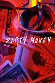 Dirty Money 2018