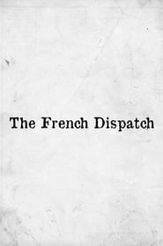 The French Dispatch Online Lektor PL
