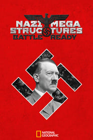 Nazi Megastructures: Battle Ready 2017