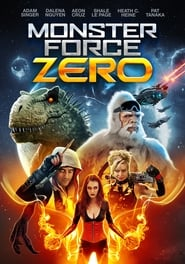 Monster Force Zero (2020) Watch Online Free