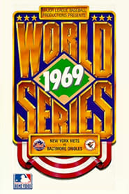 Regarder 1969 World Series Film: New York Mets vs. Baltimore Orioles