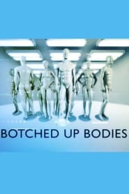Botched Up Bodies - Season 1