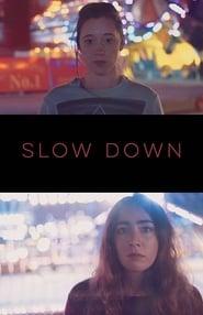 Slow Down movie