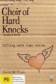 The Choir of Hard Knocks