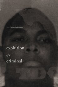Poster for Evolution of a Criminal