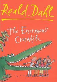 Roald Dahl's, the Enormous Crocodile (2005)
