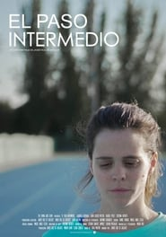 Ver El paso intermedio Online HD Español y Latino (2019)
