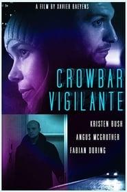 Crowbar Vigilante 2017