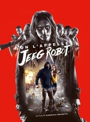 film On l'appelle Jeeg Robot streaming