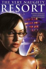The Very Naughty Resort 2006